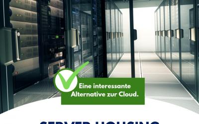 Server-Housing – Ihr Server in guten Händen