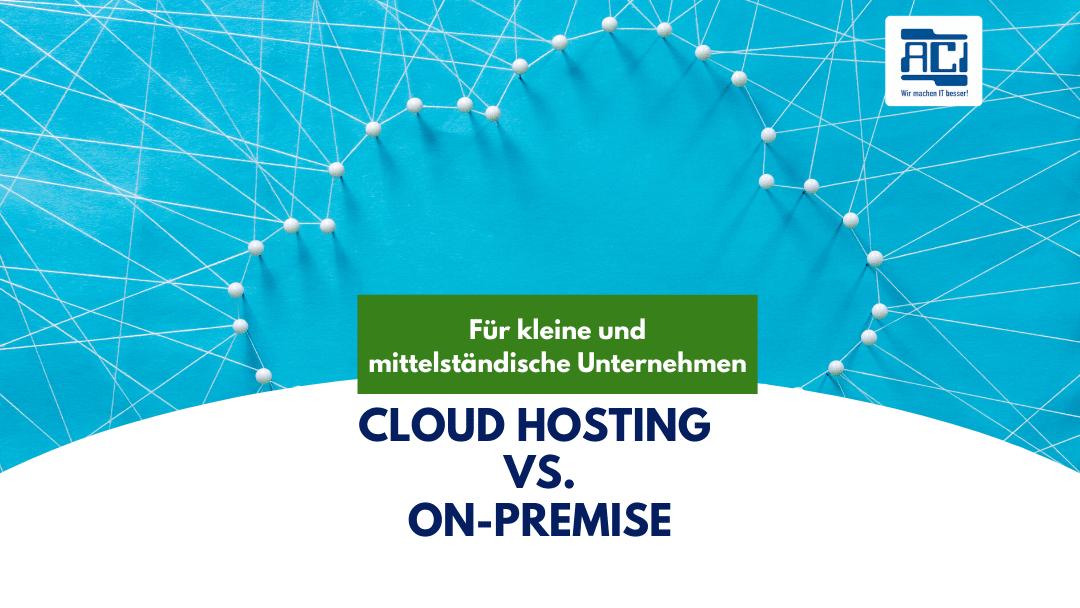 Ist Cloud Hosting für Ihr Unternehmen geeignet? Ein kurzer Überblick.